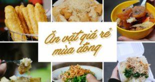 Top 7 Món ăn vặt ngon ngày lạnh không thể bỏ qua!